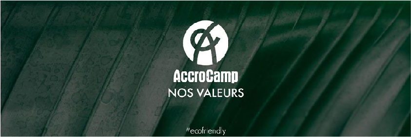 valeurs accrocamp accrobranche